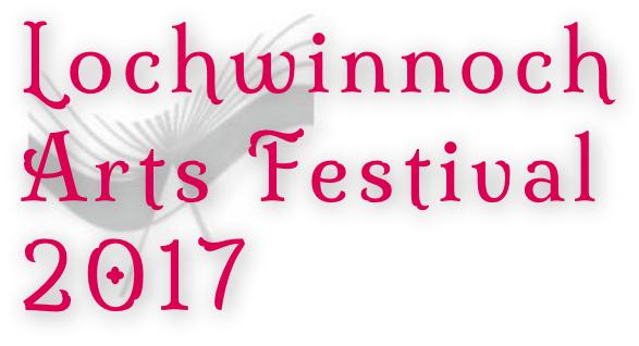 Lochwinnoch Arts Festival 2017